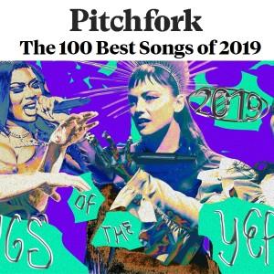 Pitchfork评选2019百大单曲